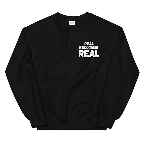 REAL RECOGNISE REAL (small print logo) Unisex Sweatshirt