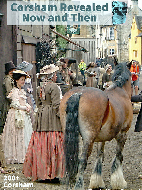 Corsham Revealed Now and Then