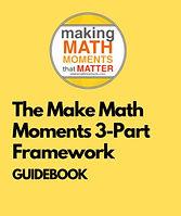 The Make Math Moments Matter 3-Part Fram