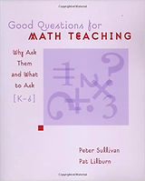 Good Quetsions For Math Teaching Why Ask