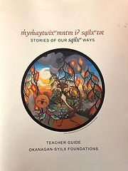 Stories of our Syilx Ways Teacher Guide.