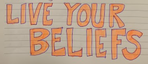 live your beliefs.PNG