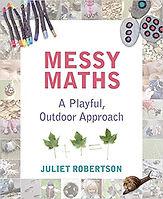Messy Maths - A Playful Outdoor Approach