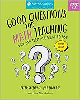 Good Questions for Math Teaching Why Ask