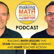 Making Math Moments Matter Podcast