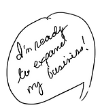 """Speech bubble that reads, """"I'm ready to expand my business!"""""""