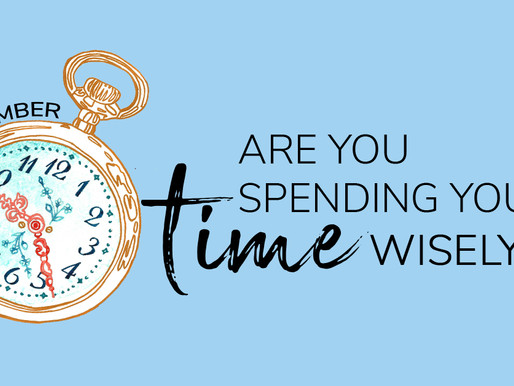 Are you spending your time wisely?