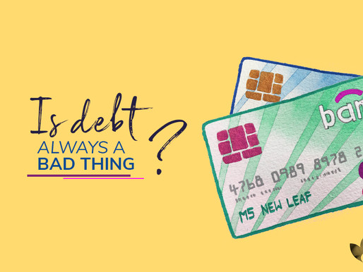 Is Debt always a bad thing?