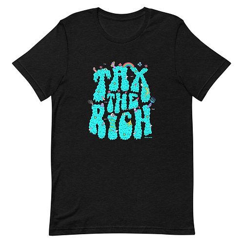 Tax The Rich Short-Sleeve Unisex T-Shirt