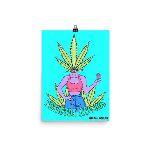 Potheads Are Hot Poster
