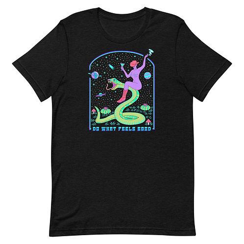 Do What Feels Good Short-Sleeve Unisex T-Shirt