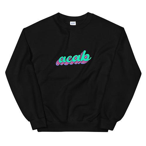 Acab Unisex Sweatshirt