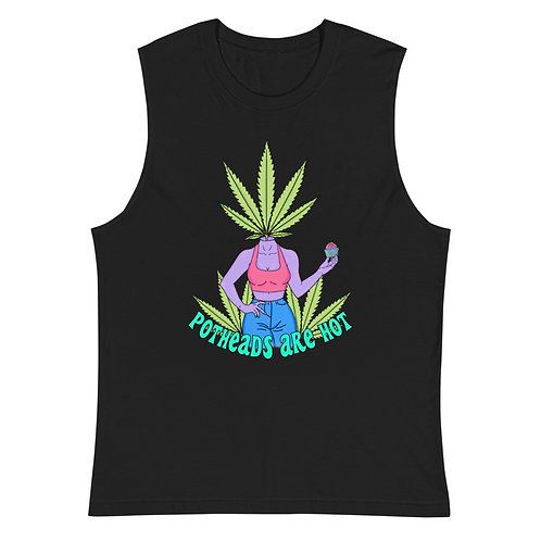 Potheads Are Hot Muscle Tank