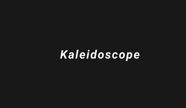 Kaleidoscope Trailer