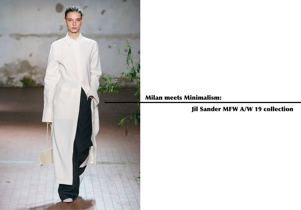 MILAN MEETS MINIMALISM: JIL SANDER MFW A/W 19 COLLECTION