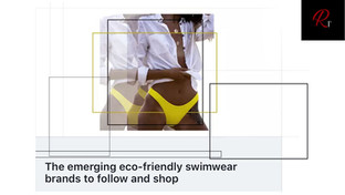 THE EMERGING ECO-FRIENDLY SWIMWEAR BRANDS TO FOLLOW AND SHOP