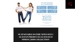 SUSTAINABLE IS (THE NEW) SEXY! GUESS INTRODUCES GUESS ECO SPRING 2019 COLLECTION