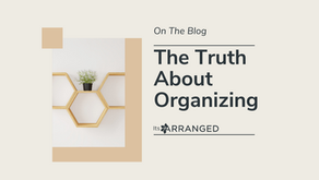 The Truth About Organizing