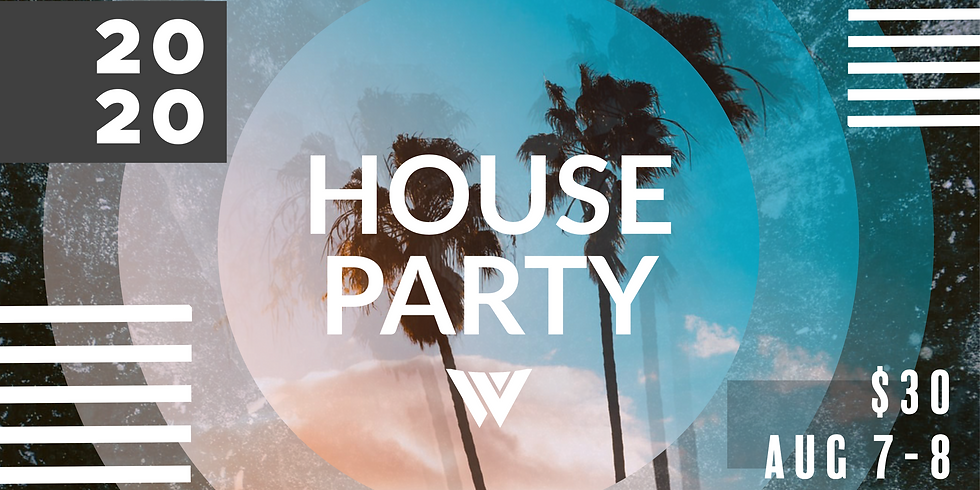 The HOUSE PARTY 2020