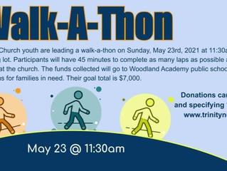 Walk-A-Thon 5/23 @ 11:30am