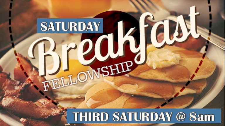Saturday Breakfast Fellowship