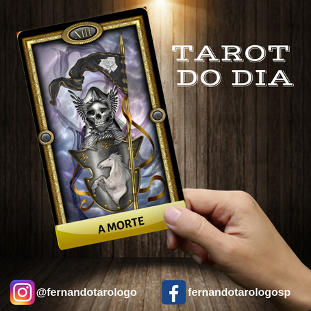 TAROT DO DIA 03/09/2019 - A MORTE