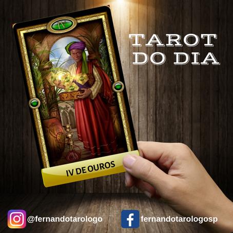 TAROT DO DIA 07/09/2019 - IV DE OUROS