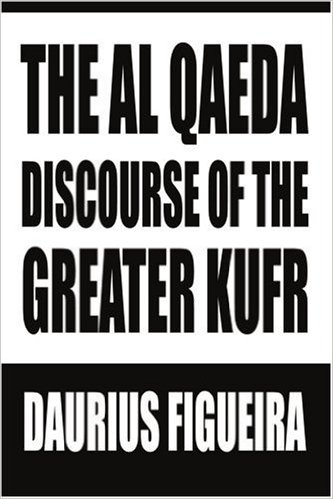 the al qaeda discourse of the greter kufr