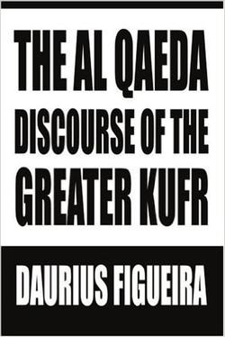 the al qaeda discourse of the greter kufr