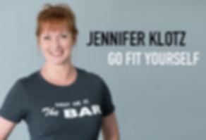 Jennifer Klotz Go Fit Yourself