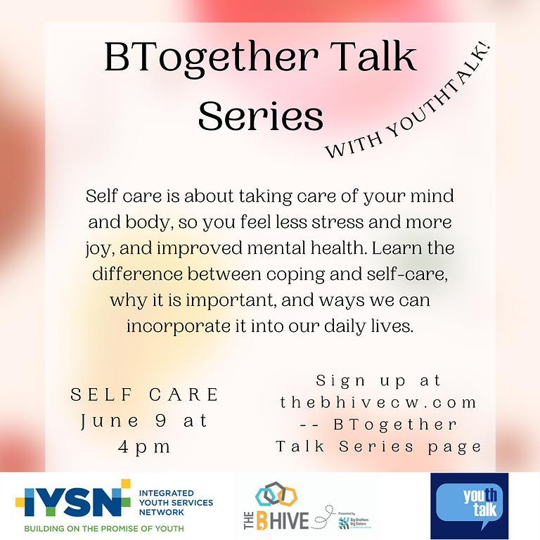 BTogether Talk Series - SELF CARE