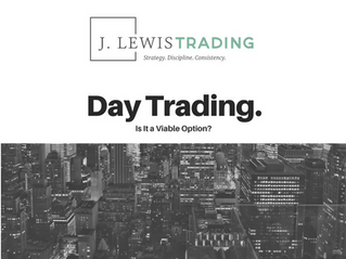 Is Day Trading a Viable Option?