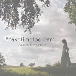 #taketimetodream