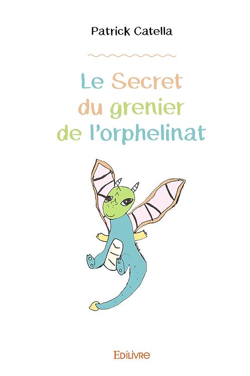 """Livre """"Le secret du grenier de l'orphelinat"""""""
