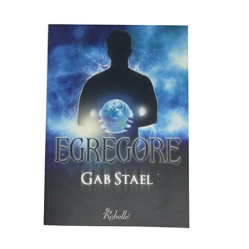 EGREGORE - Gab STAEL