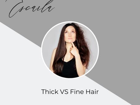 Thick VS Fine Hair