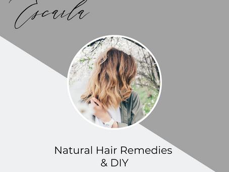 Natural Hair Remedies & DIY