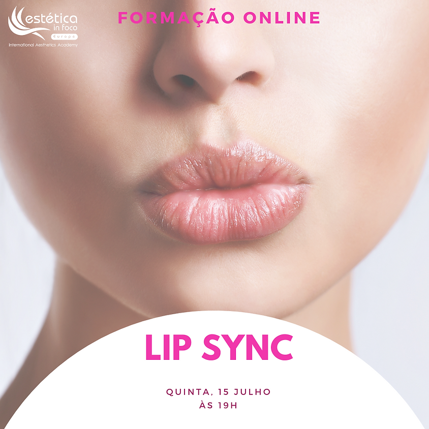 LIP SYNC - Lábios incríveis