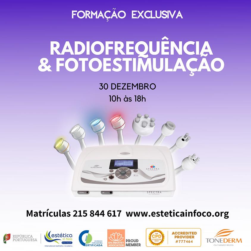 Radiofrequência & Fotoestimulação