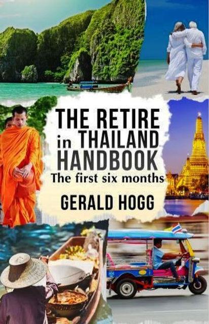 The Retire in Thailand Handbook with Free WorldWide Postage