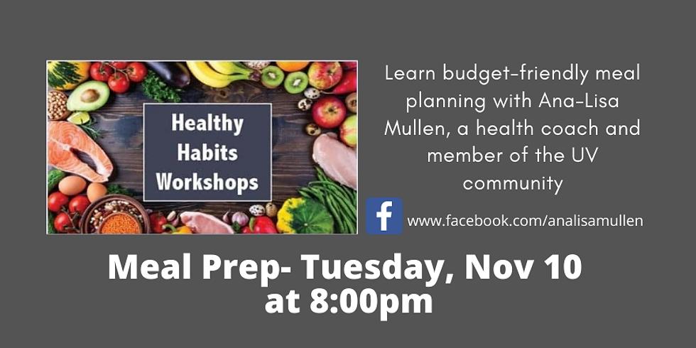 Health Habits Workshop - Meal Prep