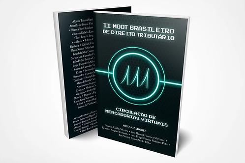 II Moot Brasileiro de Direito Tributário