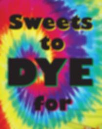 Tie Dye Dessert Sign