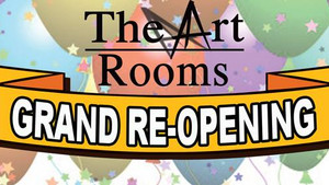 Your Invited! The Art Rooms Grand Re-Opening!