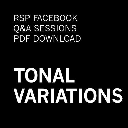 RSP Q&A Sessions - Tonal Variations