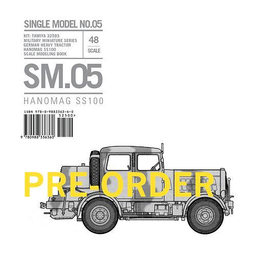 SM.05 Hanomag SS100 PRE-ORDER