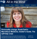 All in the Mind - BBC Radio 4 with Claudia Hammond.