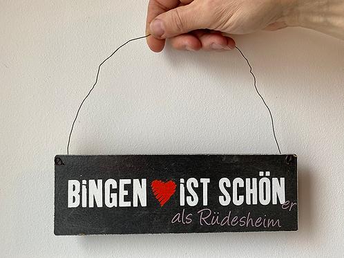"""Interluxe - Schild - """"Bingen ist SCHÖNer als Rüdesheim"""" - Holz"""
