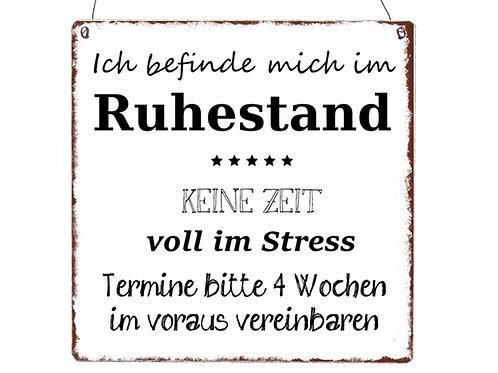 """Interluxe - Holzschild """"Ich befinde mich im RUHESTAND"""""""