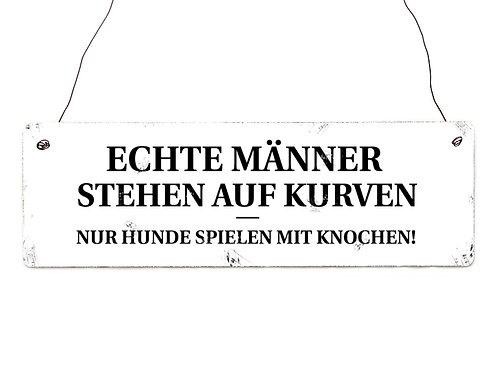 Interluxe - Holzschild - ECHTE MÄNNER STEHEN AUF KURVEN